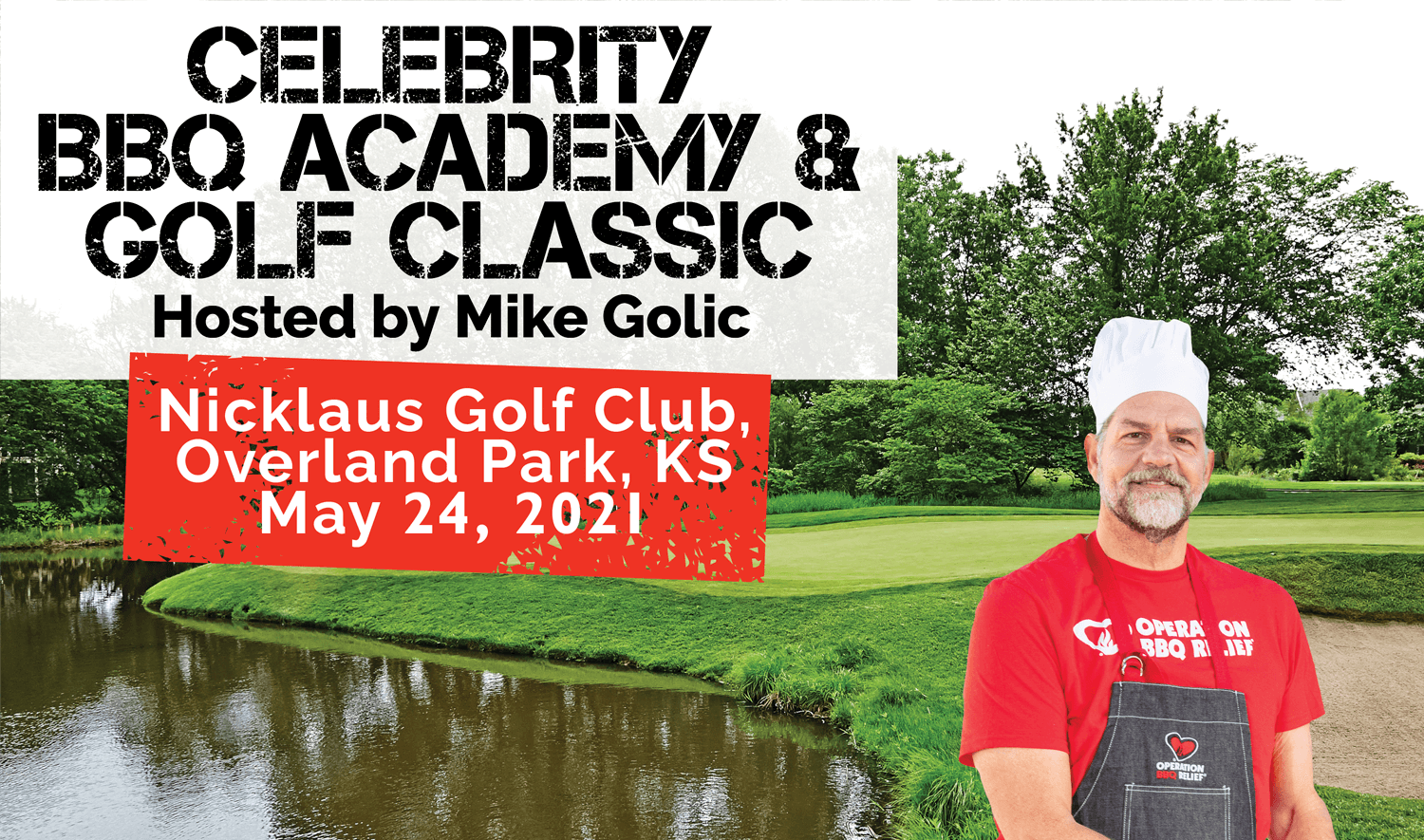 Operation BBQ Relief Celebrity BBQ Academy & Golf Classic - May 24, 2021